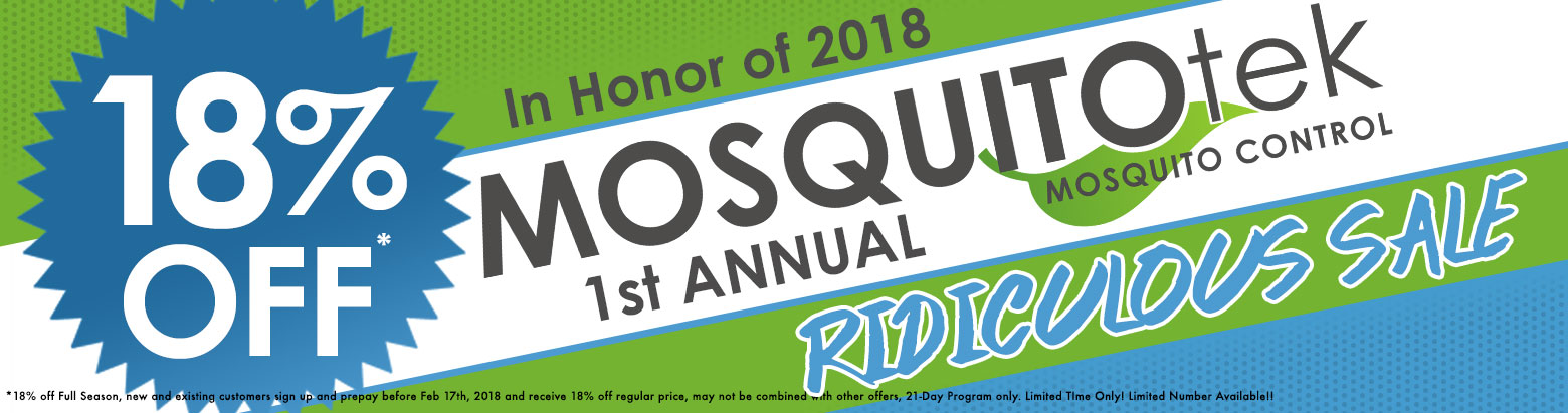 1st Annual Ridiculous Sale   Mosquito Tek of NOVA